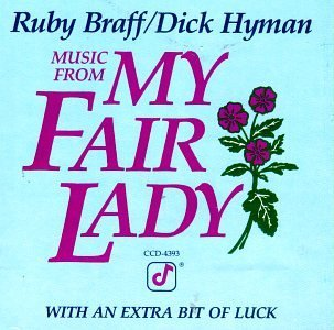 Braff Hyman Music From My Fair Lady
