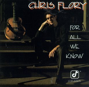 Chris Flory For All We Know