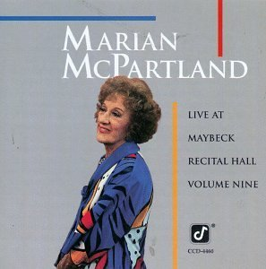 Marian Mcpartland Live At Maybeck Recital Hall
