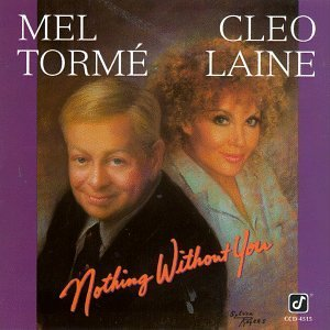Torme Laine Nothing Without You CD R