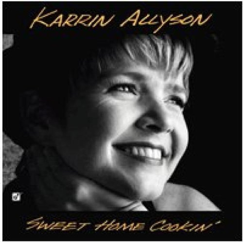 Karrin Allyson Sweet Home Cookin'