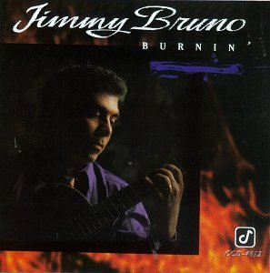 Jimmy Bruno Burnin'