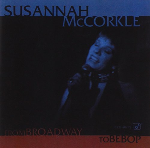 Susannah Mccorkle From Broadway To Bebop CD R