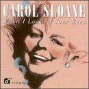 Sloane Carol When I Look In Your