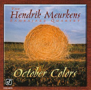 Hendrik Sambajazz Qu Meurkens October Colors