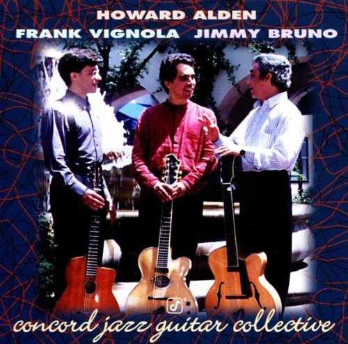 Alden Bruno Vignola Concord Jazz Guitar Collective CD R