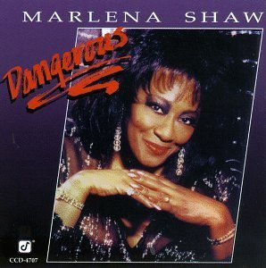 Marlena Shaw Dangerous CD R Hazeltine Cardona Potter Kelly