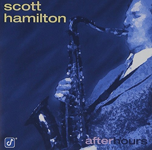 Scott Hamilton After Hours Feat. Flanagan Cranshaw Nash