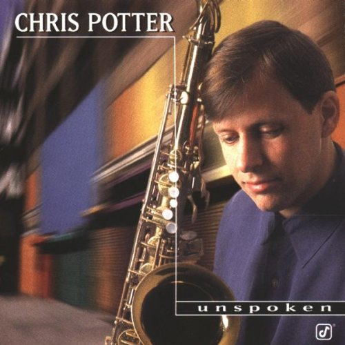 Chris Potter Unspoken Feat. Scofield Holland Dejohnette