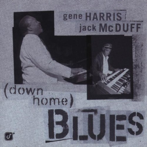 Harris Mcduff Down Home Blues Feat. Eschete Hughes Humphrey Stigers Harris