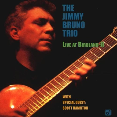 Jimmy Bruno Live At Birdland Ii