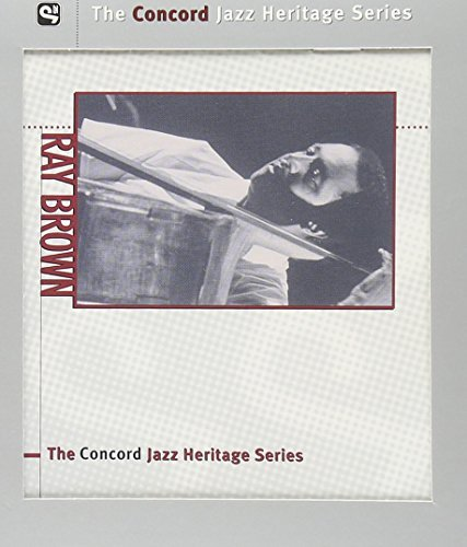 Ray Brown Concord Jazz Heritage Series Concord Jazz Heritage Series
