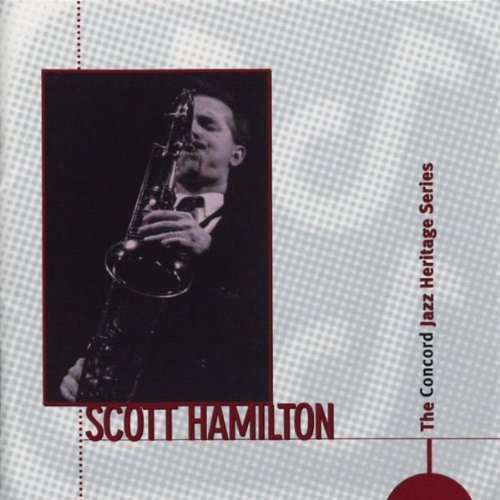 Scott Hamilton Concord Jazz Heritage Series CD R Concord Jazz Heritage Series