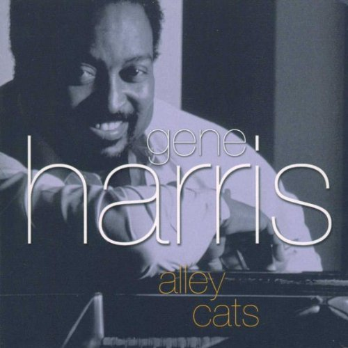 Gene Harris Alley Cats