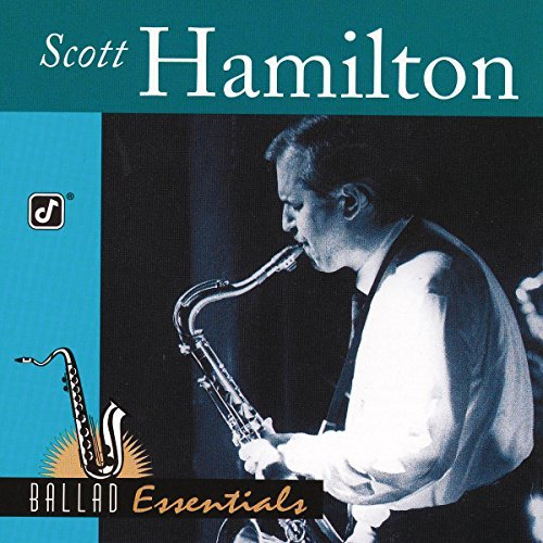 Scott Hamilton Ballad Essentials