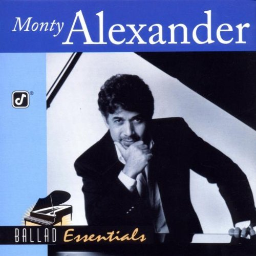 Monty Alexander Ballad Essentials CD R