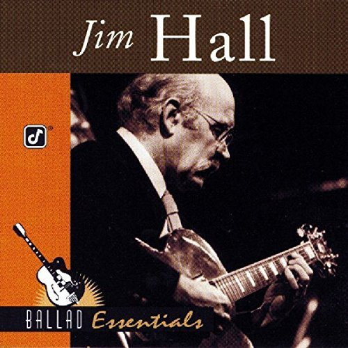 Jim Hall Ballad Essentials