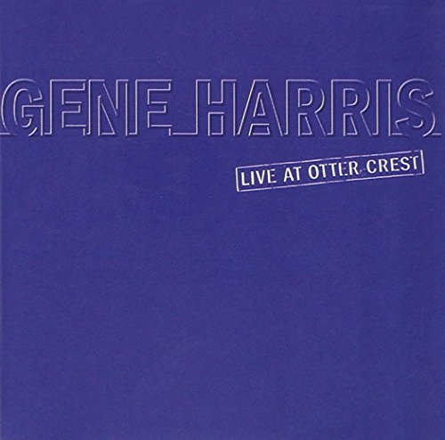 Gene Harris Live At Otter Crest