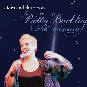 Betty Buckley Stars & The Moon Live At The D