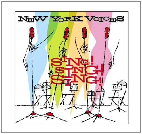 New York Voices Sing! Sing! Sing!