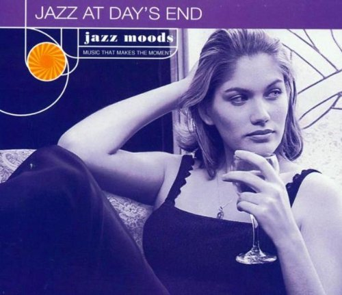 Jazz Moods Jazz At Days End Hamilton Sloane Cohn Rowland Jazz Moods