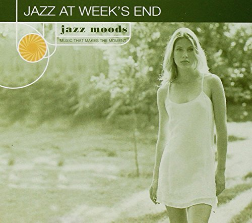 Jazz Moods Jazz At Weeks End Anderson Ryerson Linsky Jones Jazz Moods