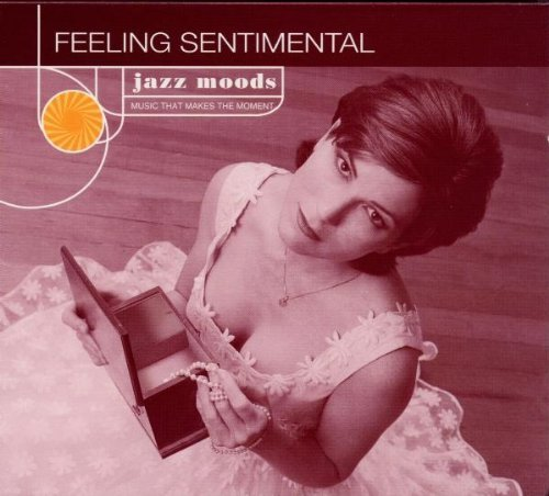 Jazz Moods Feeling Sentimental CD R Jazz Moods