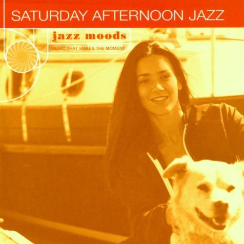 Jazz Moods Saturday Afternoon Jazz Harris Mcduff Hamilton Jazz Moods