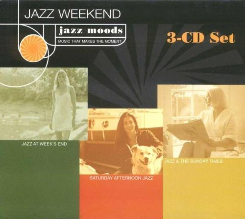 Jazz Moods Jazz Weekend 3 CD Jazz Moods