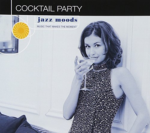 Jazz Moods Cocktail Party Alexander Phillips Peplowski Jazz Moods