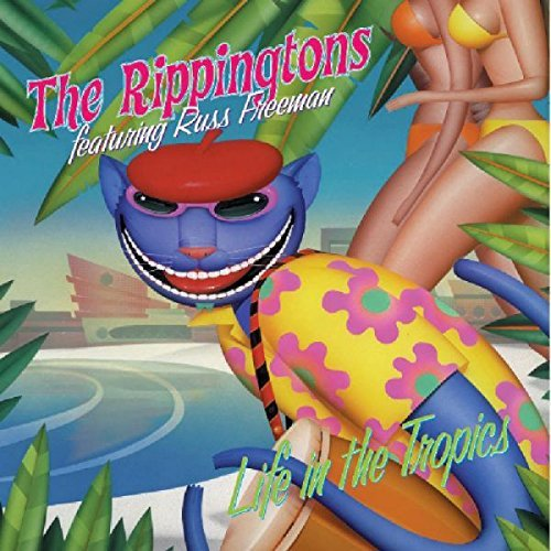 Rippingtons Life In The Tropics