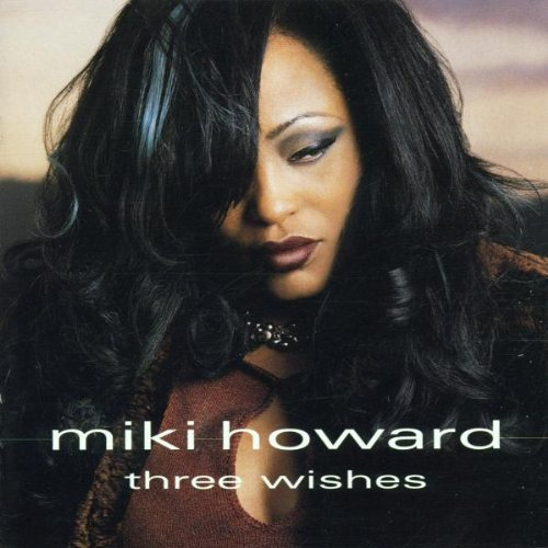 Miki Howard Three Wishes