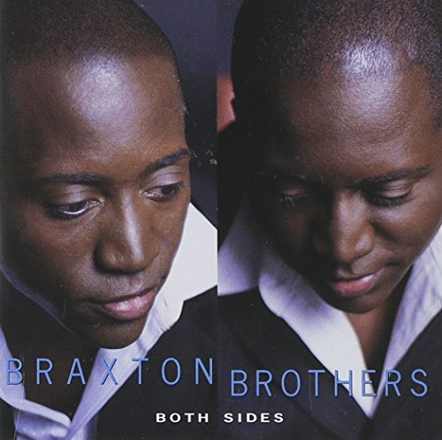 Braxton Brothers Both Sides