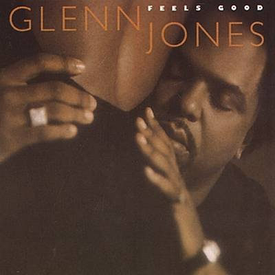Glenn Jones Feels Good