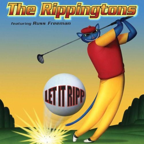 Rippingtons Let It Ripp! Feat. Russ Freeman