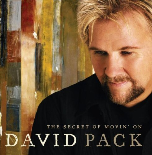 David Pack Secret Of Movin' On