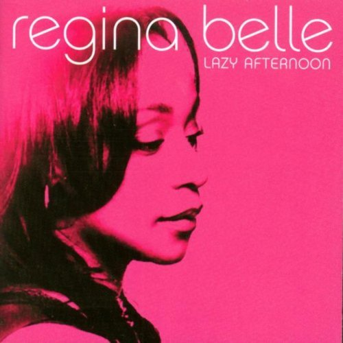 Regina Belle Lazy Afternoon