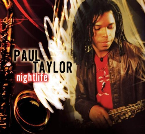 Paul Taylor Nightlife