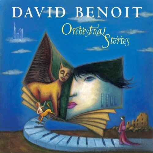 David Benoit Orchestral Stories