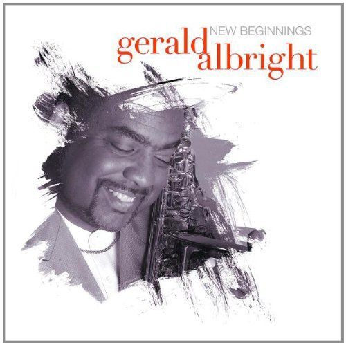 Gerald Albright New Beginnings