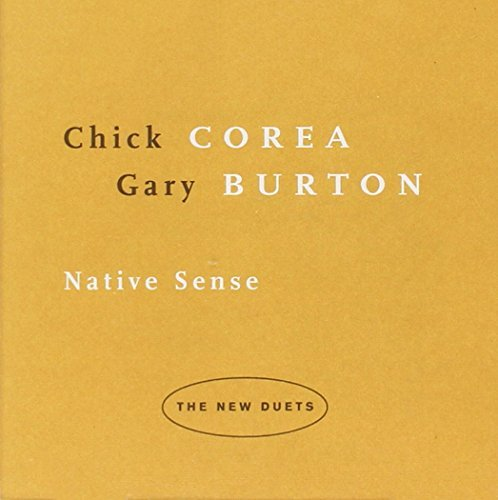 Corea Burton Native Sense The New Duets
