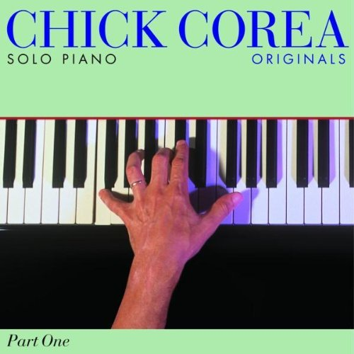 Chick Corea Solo Piano Originals
