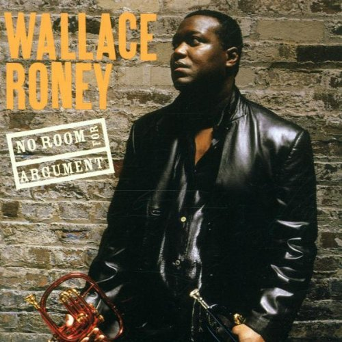 Wallace Roney No Room For Argument