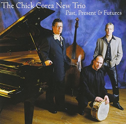 Chick Corea Past Present & Future