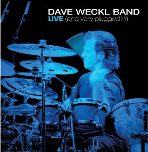 Dave Band Weckl Live (& Very Plugged In) 2 CD
