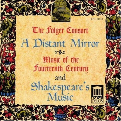 Folger Consort Distant Mirror Music Of The Folger Consort