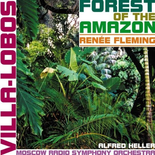 H. Villa Lobos Forest Of The Amazon Fleming*renee (sop) Heller Moscow Rso