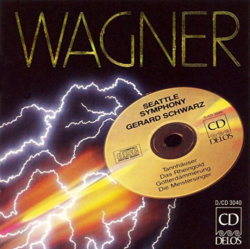 R. Wagner Orch Works Schwarz Seattle Sym