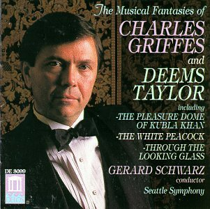 Griffes Taylor Musical Fantasies Of Schwarz Seattle Sym