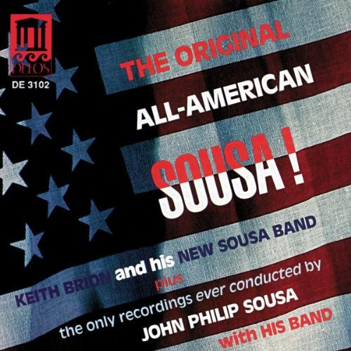J.P. Sousa Original All American Sousa Brion & Sousa Various